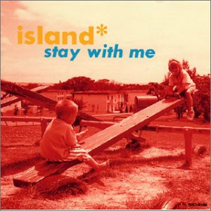 「Stay with me」アイランド