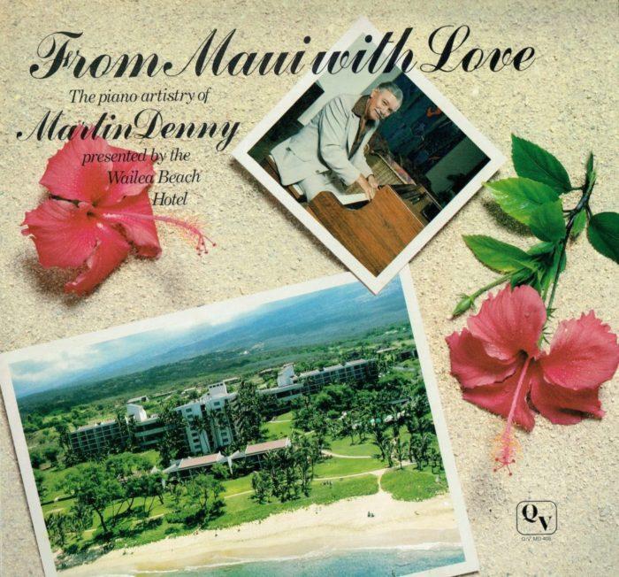 マーティン・デニー『From Maui with Love』